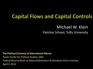 Capital Flows and Capital Controls