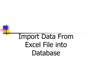 Import Data From Excel File into Database