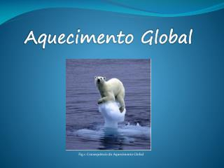 Aquecimento Global