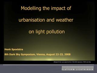 Modelling the impact of  urbanisation and weather  on light pollution