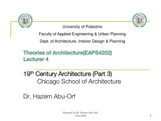 Theories of Architecture(EAPS4202) Lecturer 4 19 th  Century Architecture (Part 3)
