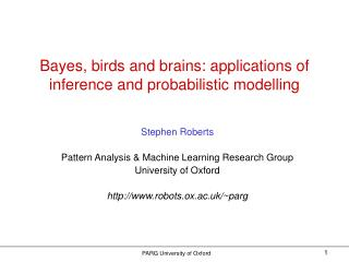 Bayes, birds and brains: applications of inference and probabilistic modelling
