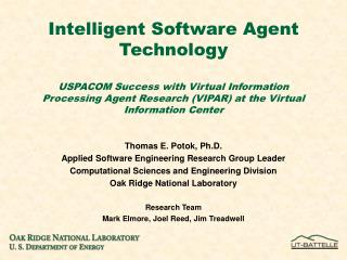 Intelligent Software Agent Technology USPACOM Success with Virtual Information Processing Agent Research (VIPAR) at the