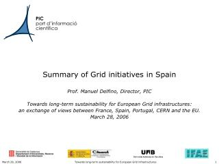 Summary of Grid initiatives in Spain