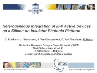 Heterogeneous Integration of III-V Active Devices on a Silicon-on-Insulator Photonic Platform