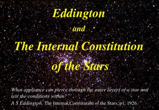 Eddington and The Internal Constitution  of the Stars