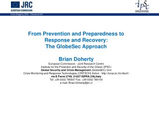 From Prevention and Preparedness to Response and Recovery : The GlobeSec Approach