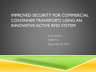 Improved security for commercial container transports using an innovative active RFID system