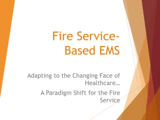Fire Service-Based EMS