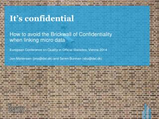 It's confidential