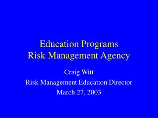 Education Programs Risk Management Agency