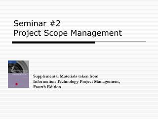 Seminar #2 Project Scope Management
