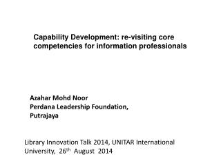 Capability Development: re-visiting core competencies for information professionals