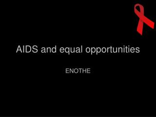 AIDS and equal opportunities