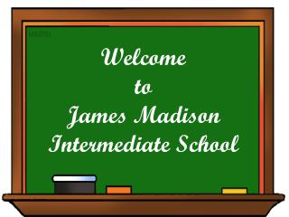 Welcome to James Madison Intermediate School