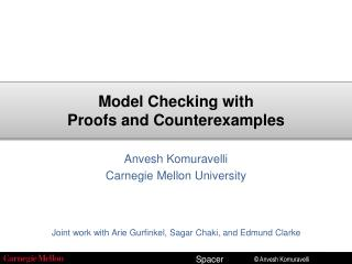 Model Checking with Proofs and Counterexamples