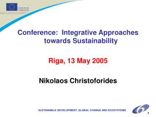 Conference:  Integrative Approaches towards Sustainability Riga, 13 May 2005