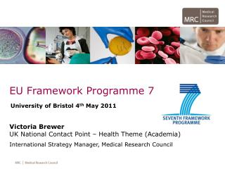 University of Bristol 4 th  May 2011