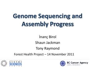 Genome Sequencing and Assembly Progress