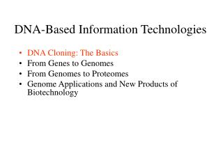 DNA-Based Information Technologies