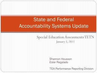 State and Federal Accountability Systems Update