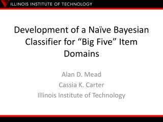 "Development of a Naïve Bayesian Classifier for ""Big Five"" Item Domains"