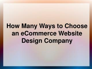 How Many Ways to Choose an eCommerce Website Design Company