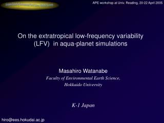 On the extratropical low-frequency variability (LFV)  in aqua-planet simulations