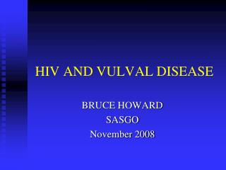 HIV AND VULVAL DISEASE