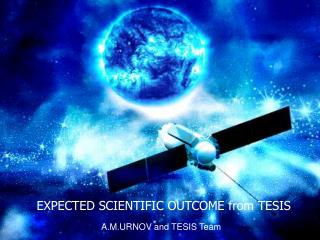 EXPECTED SCIENTIFIC OUTCOME from  TESIS