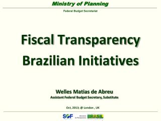 Fiscal  Transparency Brazilian Initiatives