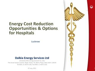 Energy Cost Reduction Opportunities & Options for Hospitals