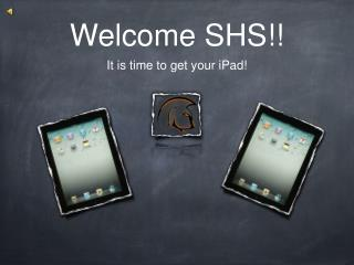 Welcome SHS!!