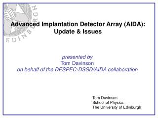 Advanced Implantation Detector Array (AIDA): Update & Issues