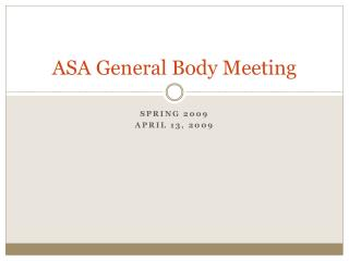 ASA General Body Meeting