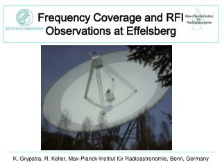 Frequency Coverage and RFI Observations at Effelsberg