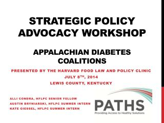 Strategic Policy Advocacy  Workshop Appalachian Diabetes Coalitions