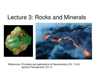 Lecture 3: Rocks and Minerals