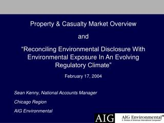 Property & Casualty Market Overview  and