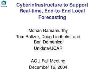 Cyberinfrastructure to Support Real-time, End-to-End Local Forecasting