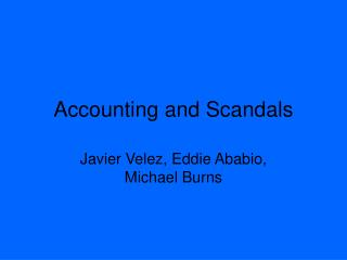 Accounting and Scandals
