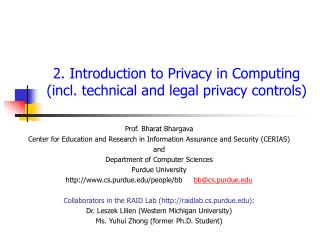 2. Introduction to  Privacy  in Computing  (incl. technical and legal privacy controls)