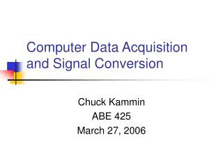 Computer Data Acquisition and Signal Conversion