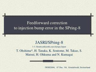 Feedforward correction  to injection bump error in the SPring-8