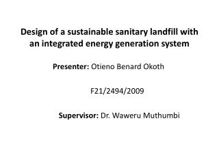 Design of a sustainable sanitary landfill with an integrated energy generation system