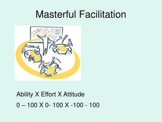 Masterful Facilitation