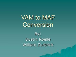 VAM to MAF Conversion