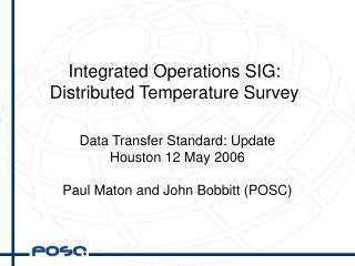 Integrated Operations SIG: Distributed Temperature Survey