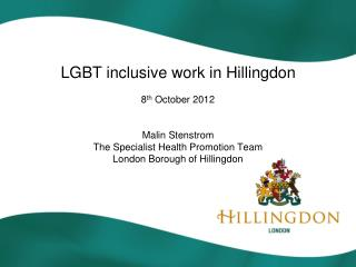 LGBT inclusive work in Hillingdon