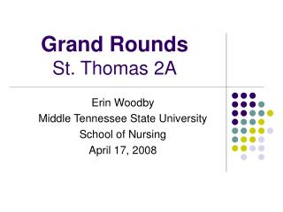 Grand Rounds St. Thomas 2A